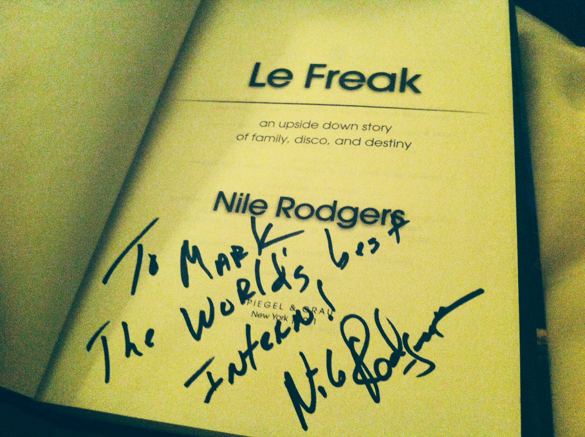 """Nile Rodgers: """"To Mark, The World's Best Intern"""" The Backpacker Intern"""