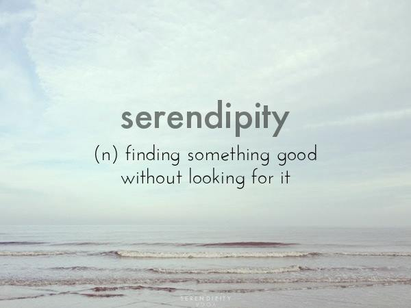 Serendipity - (Source https://www.tumblr.com/search/serendipity)