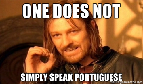 One does not simply speak portuguese - The Backpacker Intern